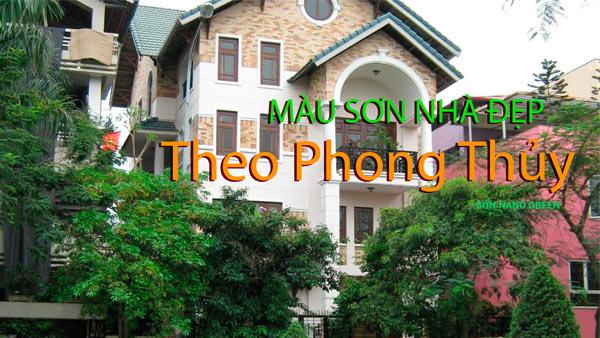 Màu Sơn Nhà Đẹp Nhất - Theo Tuổi, Phong Thủy - SonNanoGreen.com